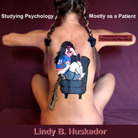 Studying Psychology--Mostly as a Patient